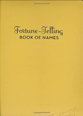 Fortune-Telling Book of Names 9780811863810