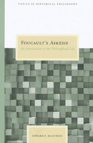 Foucault's Askesis: An Introduction to the Philosophical Life 9780810122833