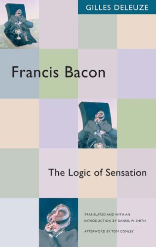 Francis Bacon: The Logic of Sensation 9780816643424