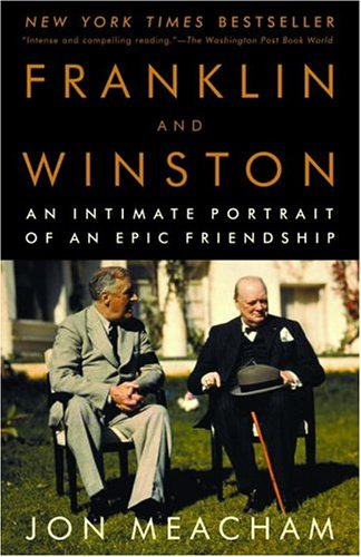 Franklin and Winston: An Intimate Portrait of an Epic Friendship 9780812972825