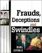 Frauds, Deceptions, and Swindles 9780816044221