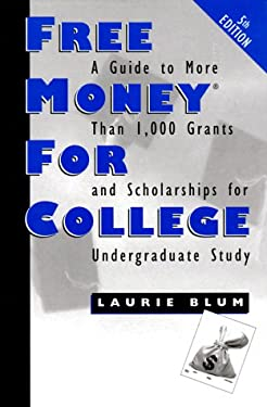 Free Money for College, 5th Edition 9780816039470