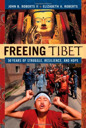 Freeing Tibet: 50 Years of Struggle, Resilience, and Hope 9780814409831