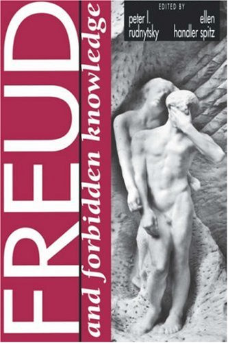 Freud and Forbidden Knowledge 9780814774601