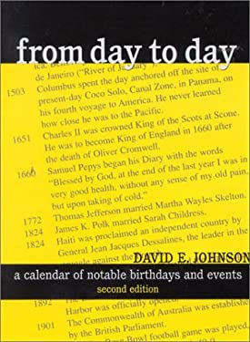 From Day to Day: A Calendar of Notable Birthdays and Events