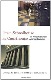From Schoolhouse to Courthouse: The Judiciary's Role in American Education