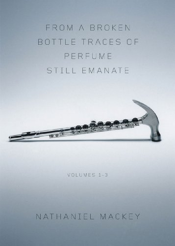 From a Broken Bottle Traces of Perfume Still Emanate, Volumes 1-3 9780811218443