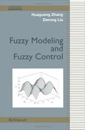 Fuzzy Modeling and Fuzzy Control 3488243
