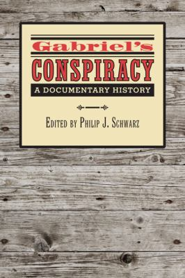 Gabriel's Conspiracy: A Documentary History 9780813932958