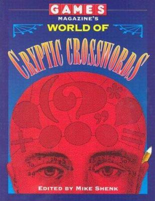 Games Magazine's World Cryptic Crosswords 9780812919998