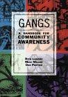 Gangs: A Handbook for Community Awareness 9780816033591