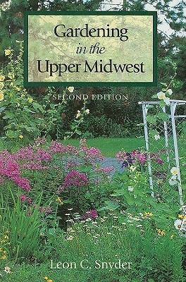 Gardening in the Upper Midwest 9780816638383