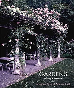 Gardens Private & Personal: A Garden Club of America Book 9780810972803