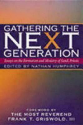 Gathering the Next Generation 9780819218322