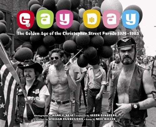 Gay Day: The Golden Age of the Christopher Street Parade 1974-1983 9780810955080