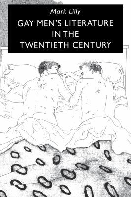 Gay Men's Literature in the Twentieth Century 9780814750810
