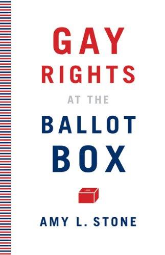 Gay Rights at the Ballot Box 9780816675487