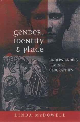 Gender, Identity, and Place 9780816633944