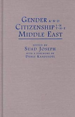 Gender and Citizenship in the Middle East 9780815628644