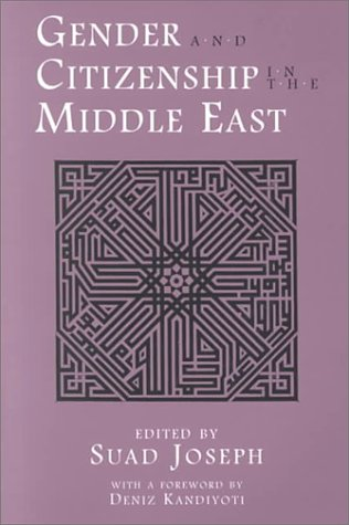 Gender and Citizenship in the Middle East 9780815628651