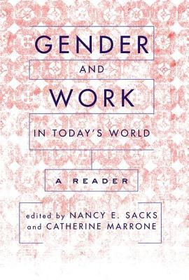 Gender and Work in Today's World: A Reader 9780813341927