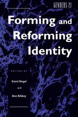 Genders 21: Forming and Reforming Identity 9780814780077