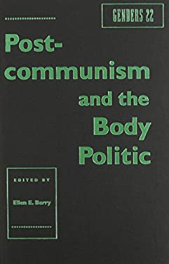 Genders 22: Postcommunism and the Body Politic 9780814712474