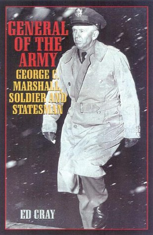 General of the Army: George C. Marshall, Soldier and Statesman 9780815410423