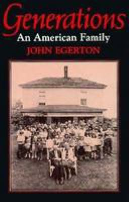 Generations: An American Family 9780813114828
