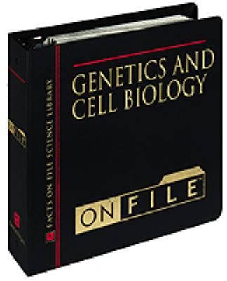 Genetics and Cell Biology on File 9780816035724