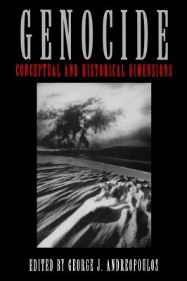 Genocide: Conceptual and Historical Dimensions