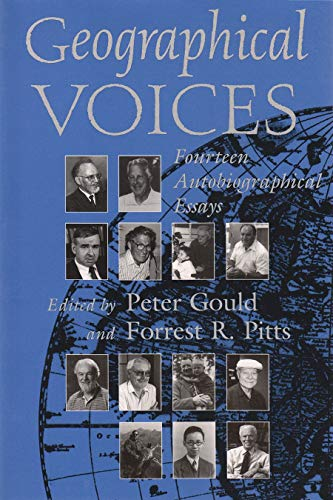 Geographical Voices: Fourteen Biographical Essays 9780815629405