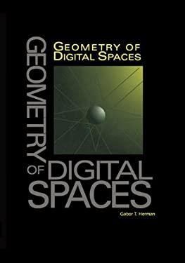 Geometry of Digital Spaces 9780817638979