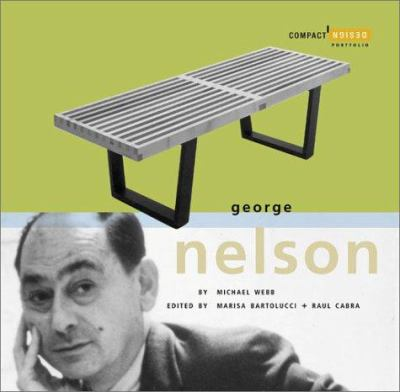 George Nelson: Compact Design Portfolio 9780811837866