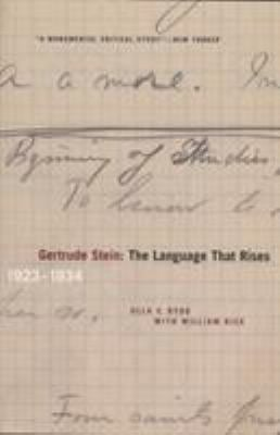 Gertrude Stein: The Language That Rises: 1923-1934 9780810125261