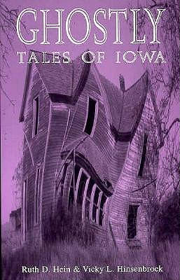 Ghostly Tales of Iowa-96 9780813826738