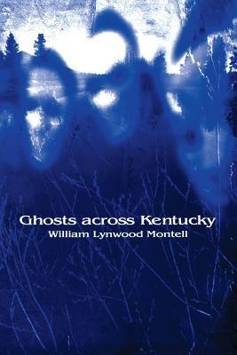 Ghosts Across Kentucky 9780813190075