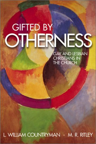 Gifted by Otherness: Gay and Lesbian Christians in the Church 9780819218865