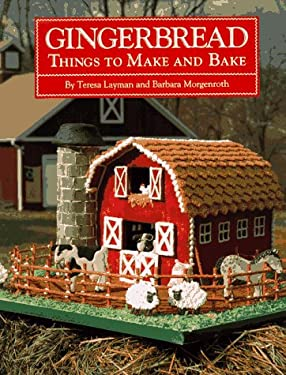 Gingerbread: Things to Make and Bake 9780810933675