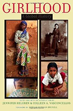 Girlhood: A Global History 9780813547046