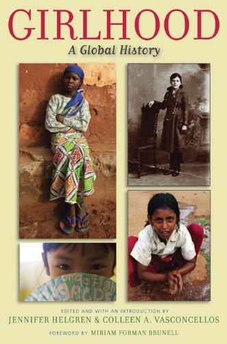 Girlhood: A Global History 9780813547053