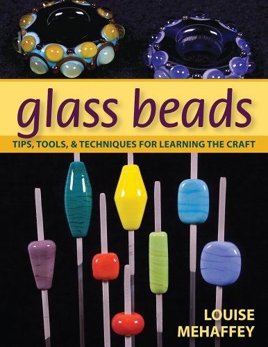 Glass Beads: Tips, Tools, and Techniques for Learning the Craft 9780811708142