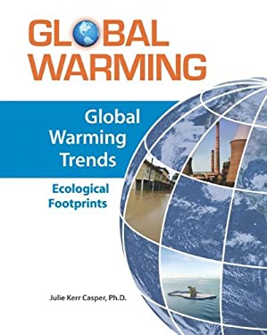 Global Warming Trends: Ecological Footprints 9780816072613