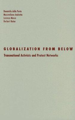 Globalization from Below: Transnational Activists and Protest Networks 9780816646425
