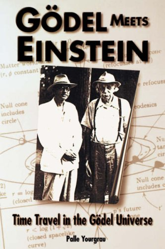 Godel Meets Einstein: Time Travel in the Godel Universe 9780812694086