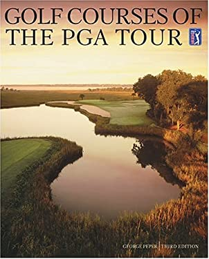 Golf Courses of the PGA Tour 9780810949508