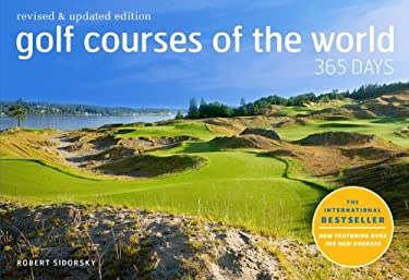 Golf Courses of the World: 365 Days 9780810989207