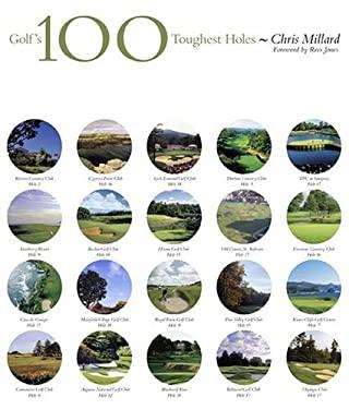 Golf's 100 Toughest Holes 9780810950108