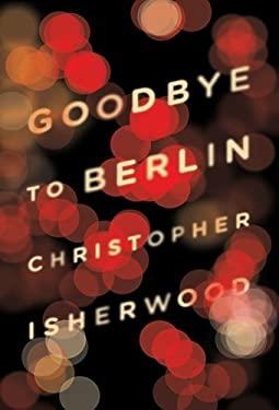 Goodbye to Berlin 9780811220248