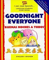 Buenos Noches a Todos: Goodnight Everyone 3398090